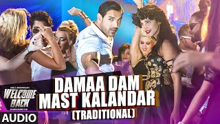 Damaa Dam Mast Kalandar (Traditional) Full AUDIO Song - Mika Singh, Yo Yo Honey Singh | Welcome Back