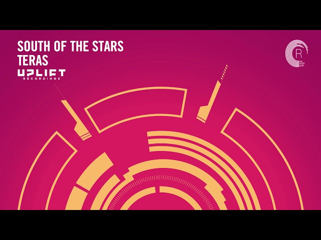 UPLIFTING TRANCE: South Of The Stars - Teras (Uplift Recordings)