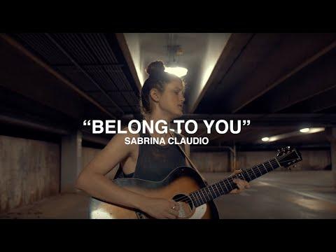 belong to you // sabrina claudio cover