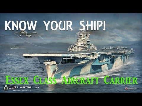 World of Warships - Know Your Ship #3 - Essex Class Aircraft Carrier