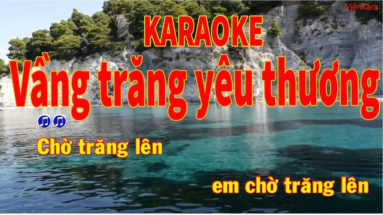 Vầng trăng yêu thương Karaoke Vầng trăng yêu thương Beat