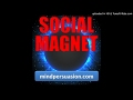 Social Magnet - People Love Being Around You - Attractive Energy