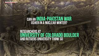 Can An India-Pakistan War Usher In A Nuclear Winter?