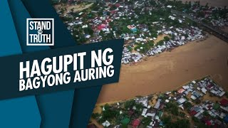 Stand for Truth: Hagupit ng Bagyong Auring!