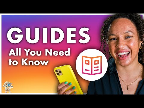 Instagram Guides: The Complete Tutorial