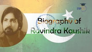 Biography of Ravindra Kaushik, Story of the greatest spy of R&AW who worked as a Pakistan Ar