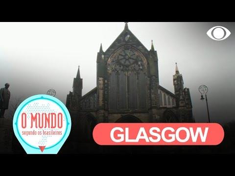 O Mundo Segundo Os Brasileiros: Glasgow - Parte 1