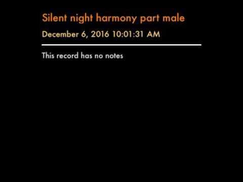 Silent night harmony part male