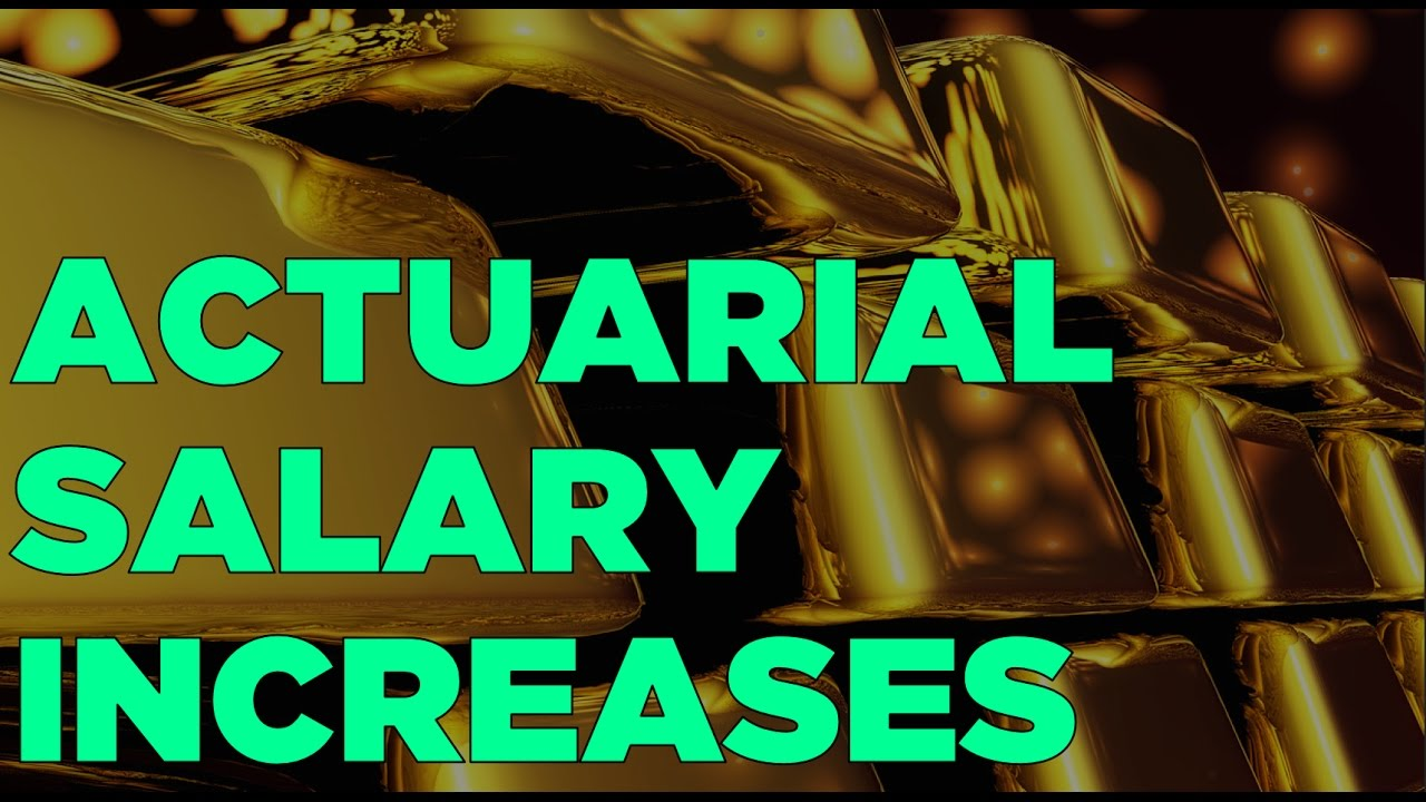 Actuarial Salary Increases