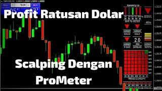 Live & Real Scalping Profit Ratusan Dolar Dengan ProMeter