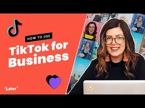 How to Use TikTok for Business in 2021