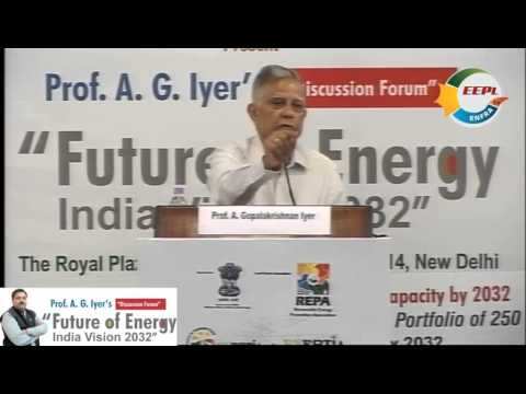 Prof. A. G. Iyer's Discussion Forum - Future of Energy India Vision 2032 - Version 2