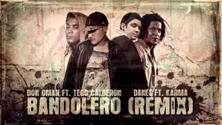 Don Omar ft. Tego Calderon - Bandolero (Danel ft. Karma remix)