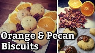 Orange And Pecan Biscuits | Recipe Demonstration
