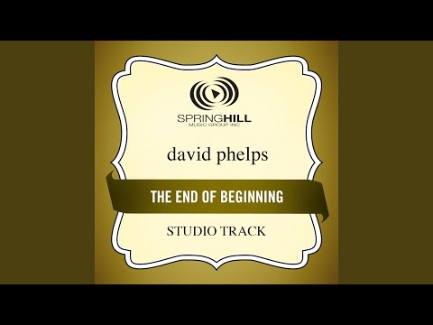 End Of The Beginning (Studio Track w/ Background Vocals)