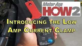 Motor Age How2 #12 - Introducing the Low Amp Clamp