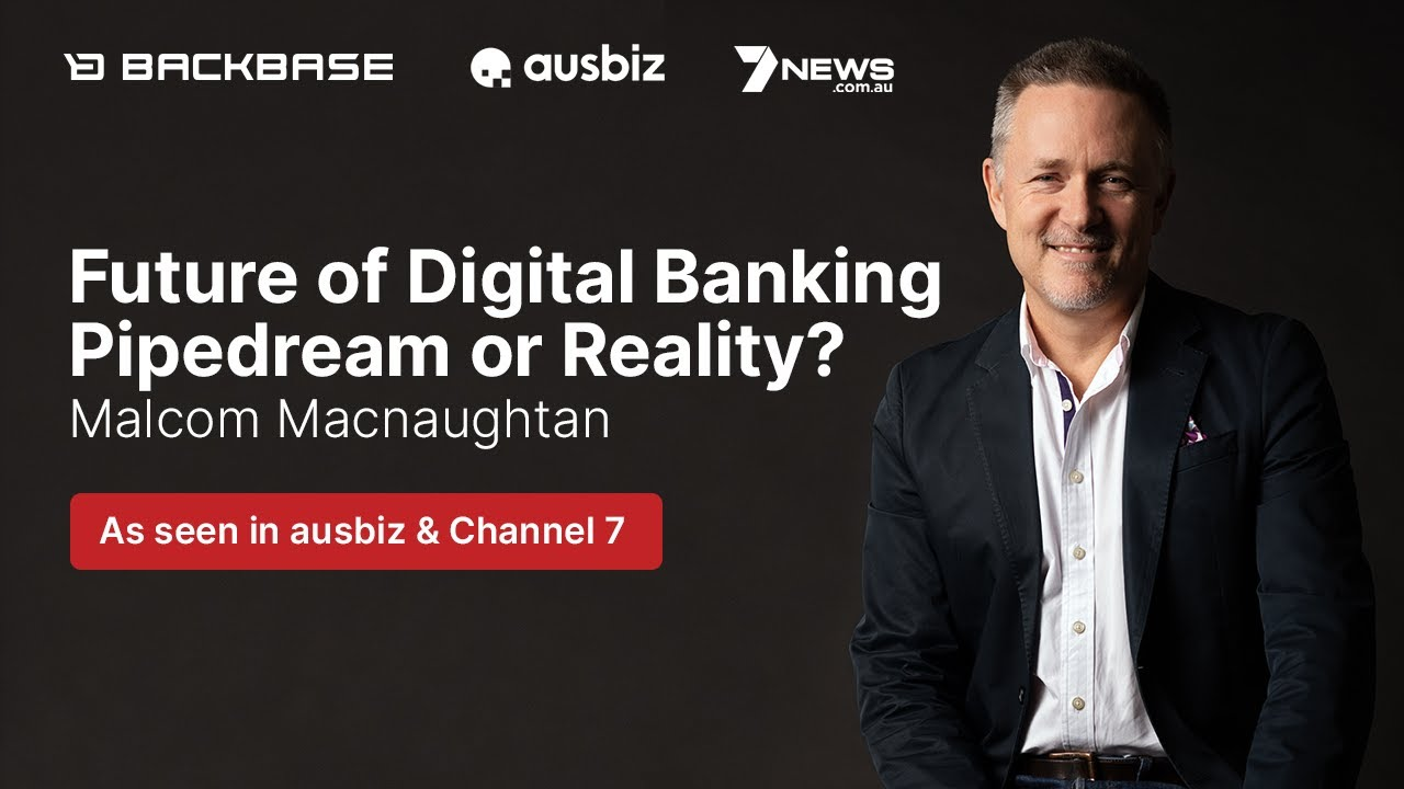 Future of Digital Banking: Pipedream or Reality?