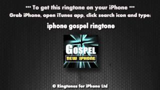 Gospel New iPhone (iPhone Ringtone)