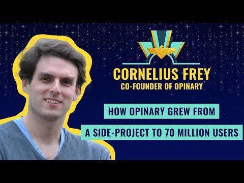 """""""How Opinary grew from a side-project to 70 million users"""" by Cornelius Frey, Co-Founder of Opinary Mp3"""