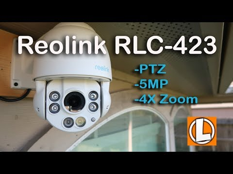 Reolink PTZ RLC-423 IP PoE Security Camera Review - Unboxing, Features, Setup, Video Quality