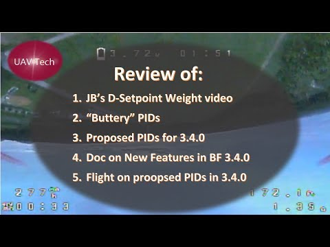 Review: D-Setpoint | Buttery PIDs | BF 3.4.0 Proposed PIDs & Prop Wash