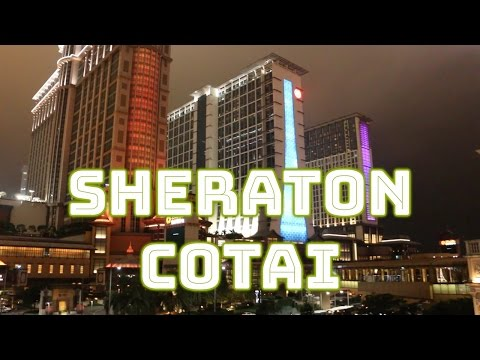 [HD] Sheraton Grand Macao Hotel, Cotai Central