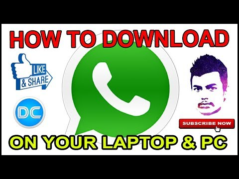 How To Download & Install WhatsApp On PC 2017