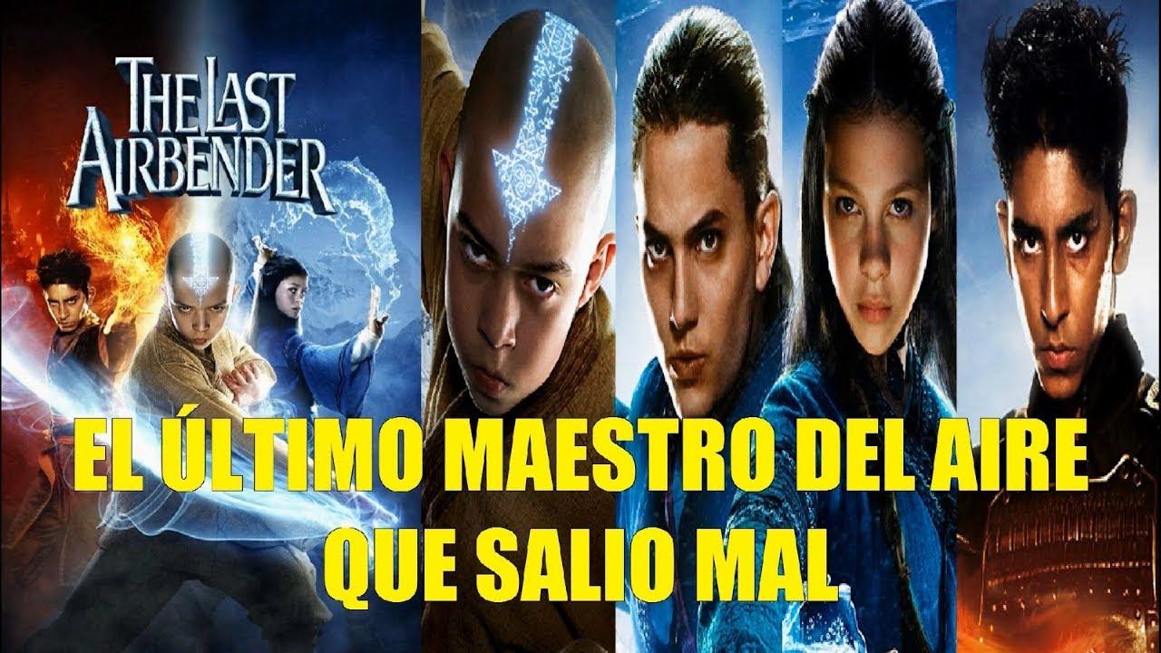 Avatar El Ultimo Maestro Del Aire La Pelicula Que Salio Mal Y Curiosidades Youtube