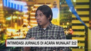 Cerita di Balik Intimidasi Jurnalis di Acara Munajat 212 (FULL)
