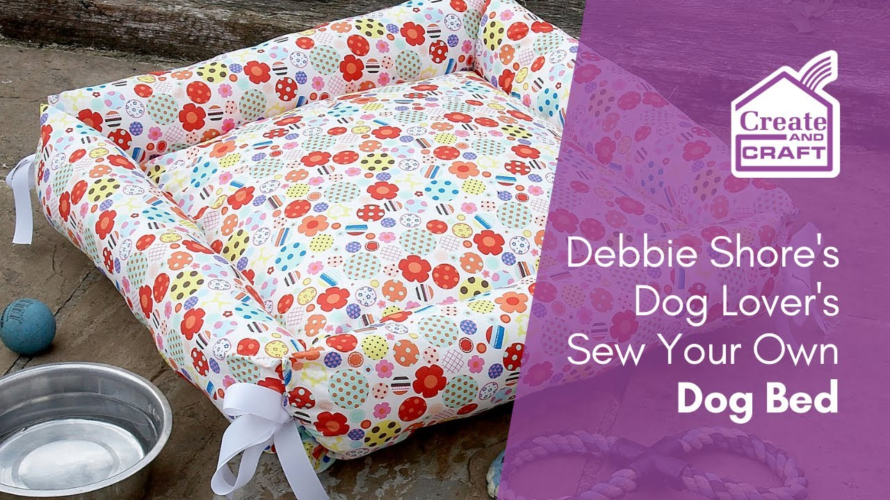 Debbie S Diy Dog Lover Bed Sewing Project You