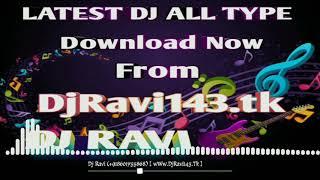 Gambar cover Mumbai Dilli Di Kudiya Dj Song । Mumbai Dilli Di Kudiya Dj Remix । Dj Ravi No 1 । Dance Remix Song ।