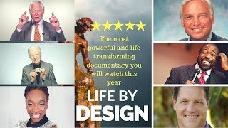 Life By Design: GOAL SETTING Documentary for 2018