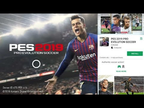 How To Download And Install Pes 2019 On Android