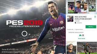 How To Download And  nstall Pes 2019 On Android