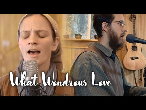 What Wondrous Love Is This // Living Room Session