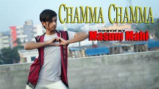 Chamma Chamma Song | Cover By Masum Mahi | Fraud Saiyaan | Elli AvrRam | Neha Kakkar, Ikka,Romy