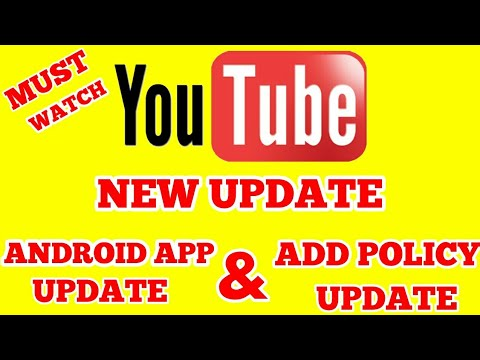 YOUTUBE AD POLICY UPDATE AND YOUTUBE MOBILE APP UPDATE - HINDI