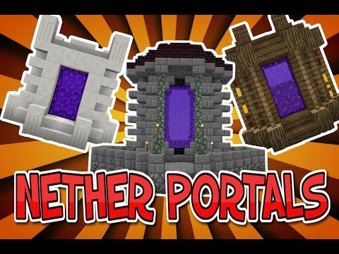 Minecraft: How To Build (The Best Nether Portal Designs)