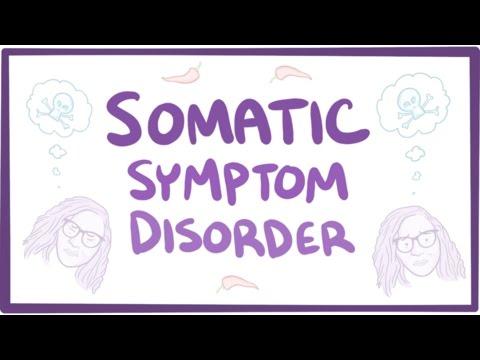 Somatic symptom disorder - causes, symptoms, diagnosis, treatment, pathology