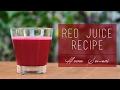 My Morning Red Juice Recipe | Heena Somani