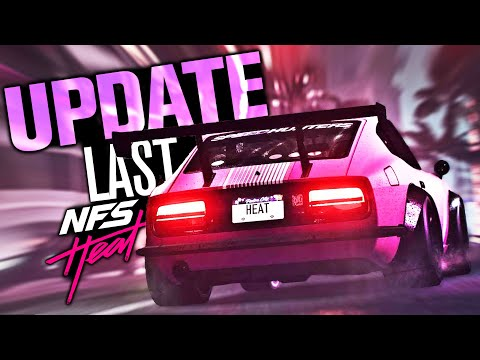 Need for Speed HEAT LAST UPDATE \u0026 NFS 2021 Confirmed