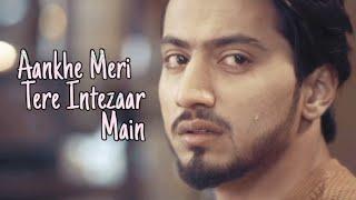 Ankhe meri tere intezar mein   Dil Hai Na   Mr Faisu New Song   tiktok viral song