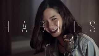 Habits (Stay High) - Violette Wautier