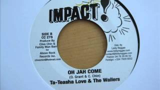 """7"""" Side A & Side B : Ta-Teasha Love & The Wailers - Oh Jah Come"""