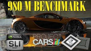 PROJECT CARS PC | GTX 980 M SLI BENCHMARK | MAX ULTRA SETTINGS