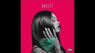 Afford My Love - Dreezy Ft. Wale (2016) (Lyrics)