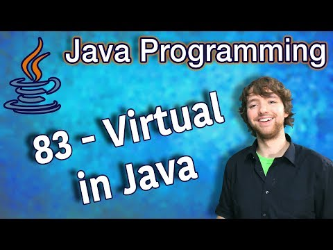 Java Programming Tutorial 83 - Virtual in Java thumbnail