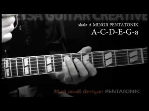 Mari awali dengan skala PENTATONIK (Gitar Improvisasi)