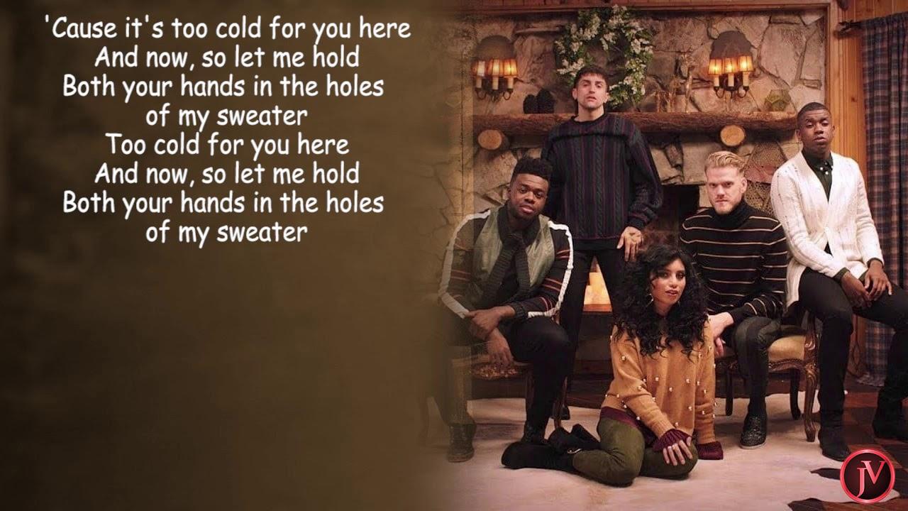 Pentatonix Sweater Weather Lyrics Youtube