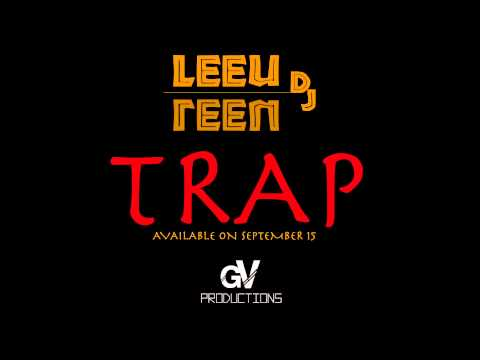 TRAP OFFICIAL TEASER //LEEU DJ// GVProductions